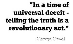 Truth Is A Revolutionary Act!