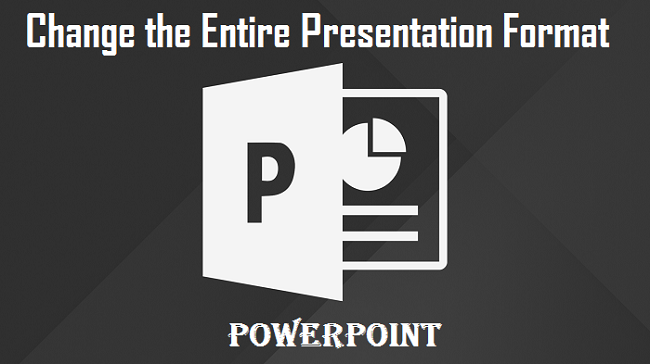 Presentation Format on PowerPoint