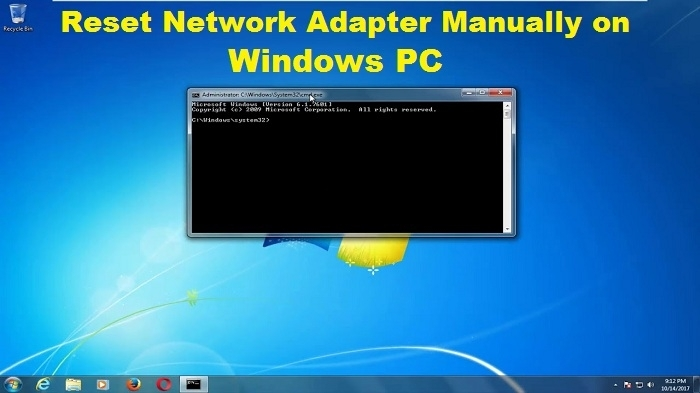 How to Reset Network Adapter Manually on Windows PC