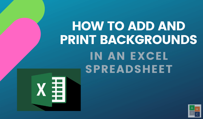 How_to_Add_and_Print_Backgrounds_in_an_Excel_Spreadsheet (1)